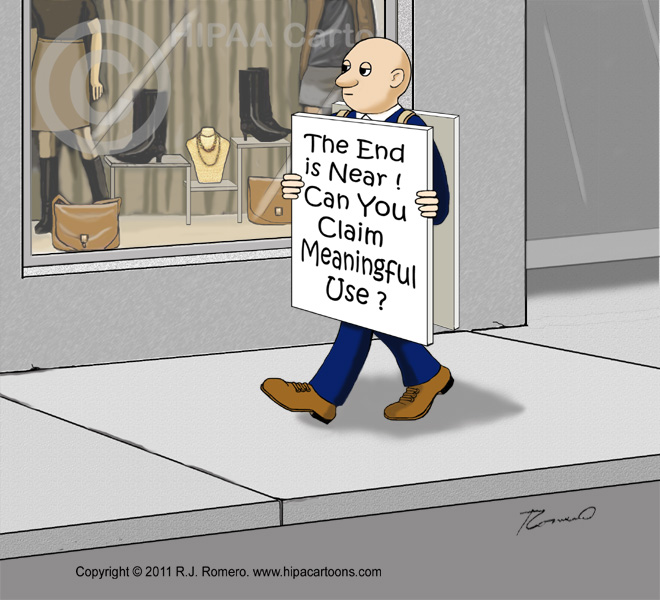 Cartoon-prophet-of-doom-holds-sign-end-is-near-can-you-claim-meaningful-use_emr116