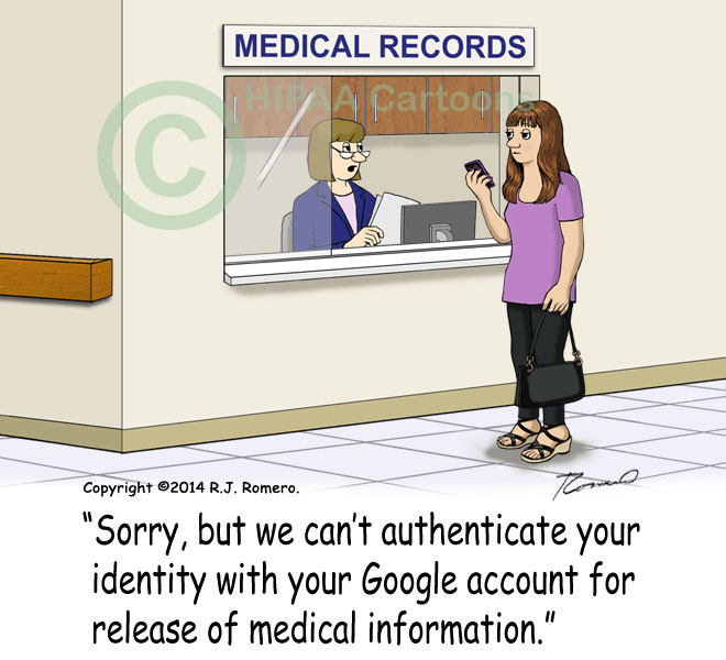 Cartoon-Medical-Records-clerk-tells-patient-can-not-authenticate-ROI-with-Google_p155